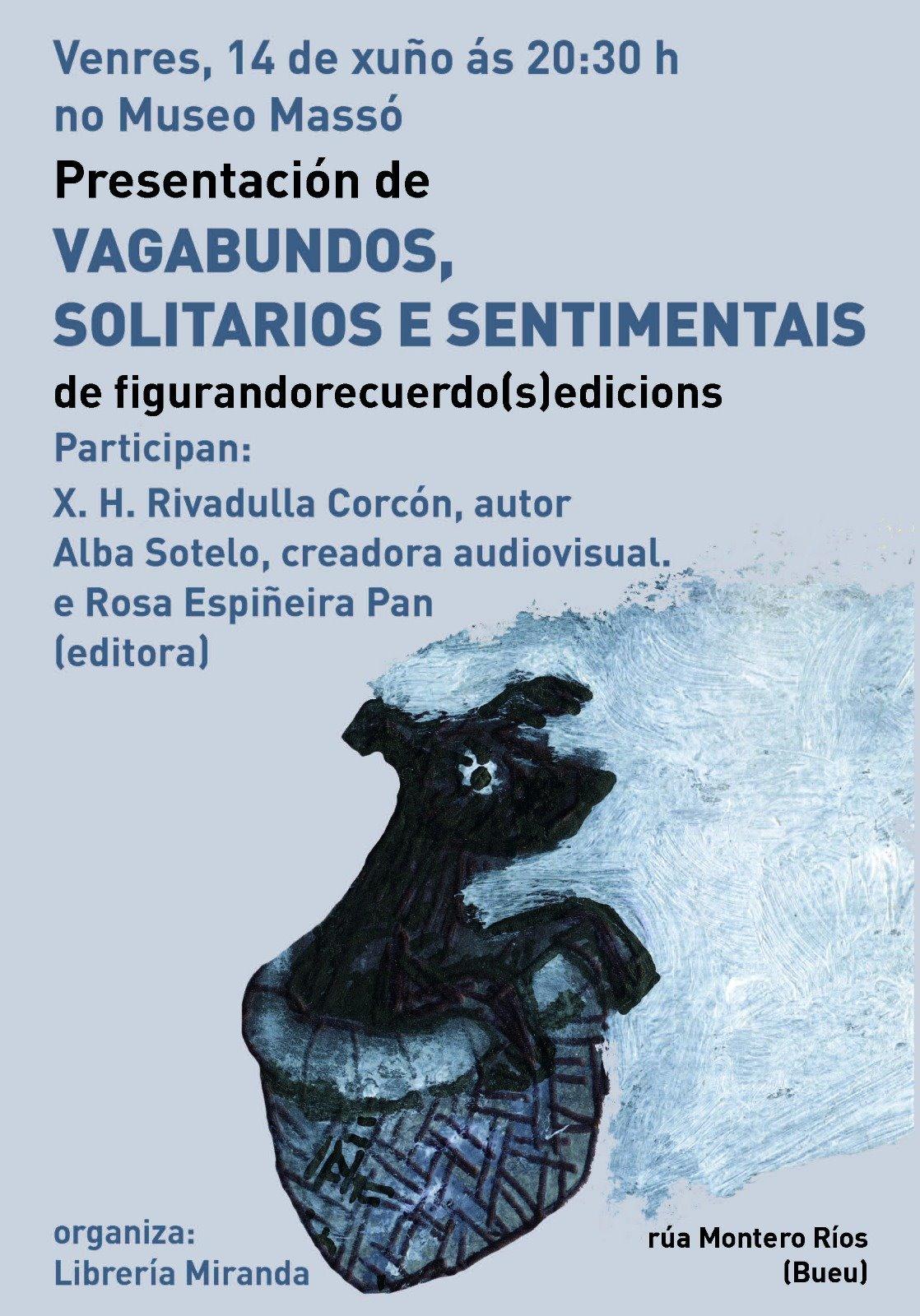 Presentación libro Vagabundos, solitarios e sentimentais, de X.H. Rivadulla Corcón